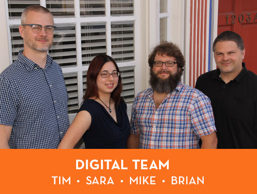 Digital Team - Tim, Sara, Mike and Brian