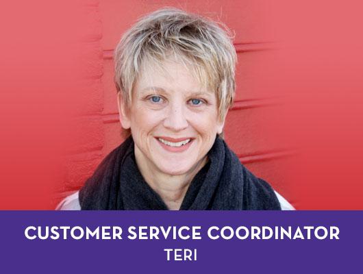 Teri, Customer Service Coordintor